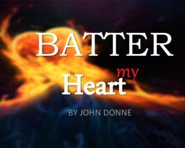 Batter My Heart