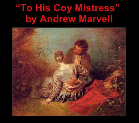 To His Coy Mistres