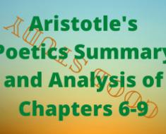 Aristotle's Poetics Chapters 6-9