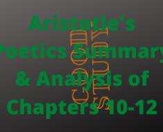 Aristotle's Poetics Chapters 10-12