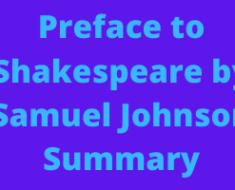 Preface to Shakespeare by Samuel Johnson Summary