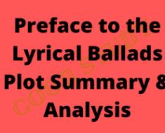 Preface To Lyrical Ballads Summary by William Wordsworth
