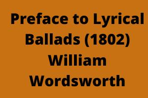 Preface to Lyrical Ballads (1802)