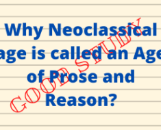 Why Neoclassical age is called an Age of Prose and Reason?