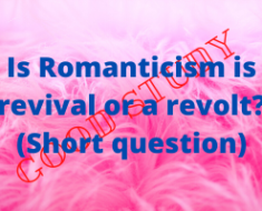 Is Romanticism is revival or a revolt