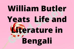 William Butler Yeats Life and Literature in Bengali