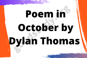 Poem in October by Dylan Thomas