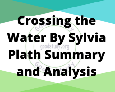 Crossing the Water By Sylvia Plath Summary and Analysis