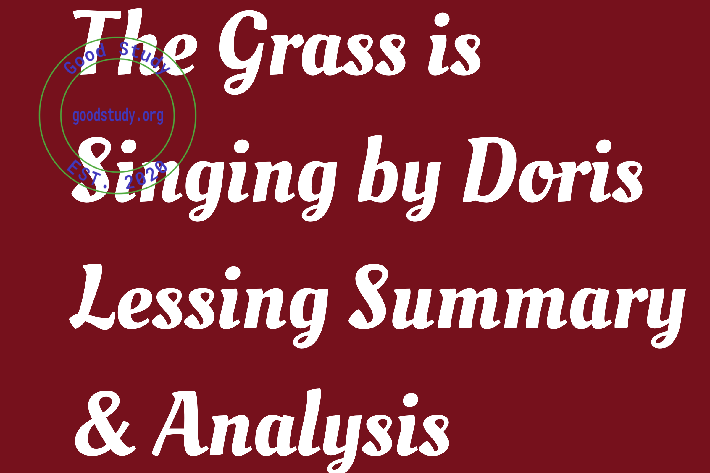 The Grass is Singing by Doris Lessing Summary & Analysis