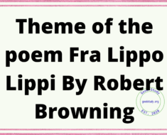 Theme of the poem Fra Lippo Lippi By Robert Browning