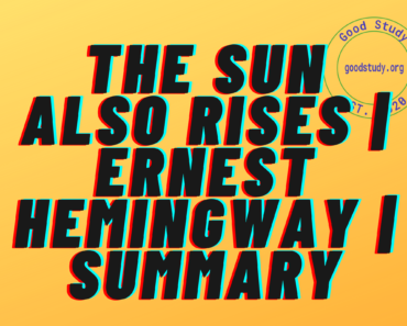 The Sun Also Rises | Ernest Hemingway | Summary