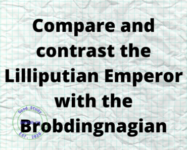 Compare and contrast the Lilliputian Emperor