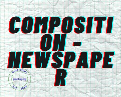 Composition Newspaper
