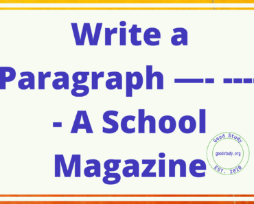Write a Paragraph —- ----- A School Magazine