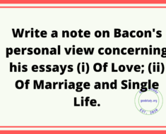 Bacon's personal view with reference to his essays