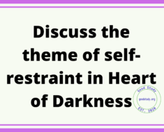 Discuss the theme of self-restraint in Heart of Darkness