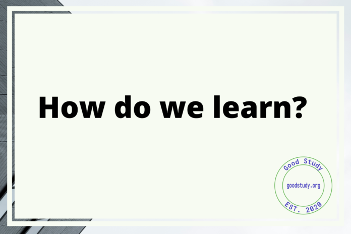 How do we learn