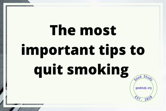The most important tips to quit smoking
