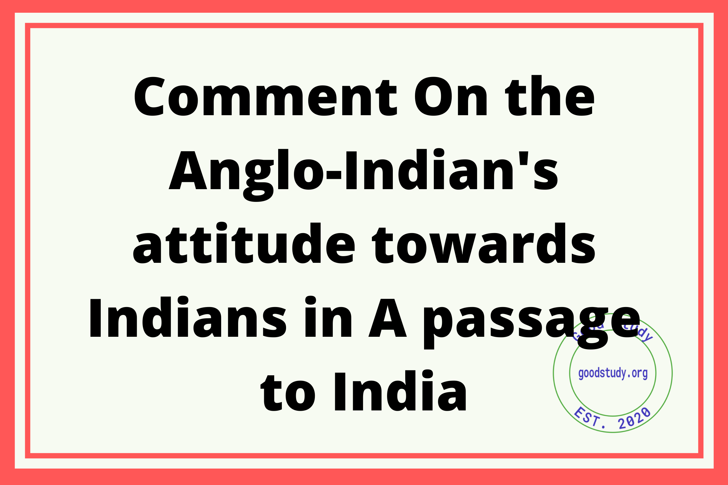 Anglo-Indian's attitude
